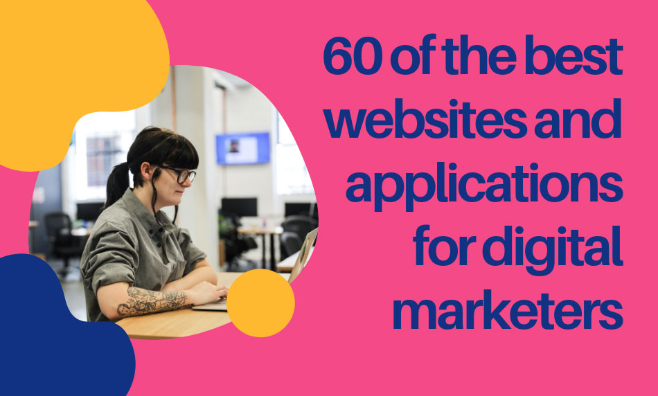 60 of the best applications for digital markteing