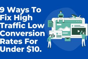 high traffic low conversion give me money