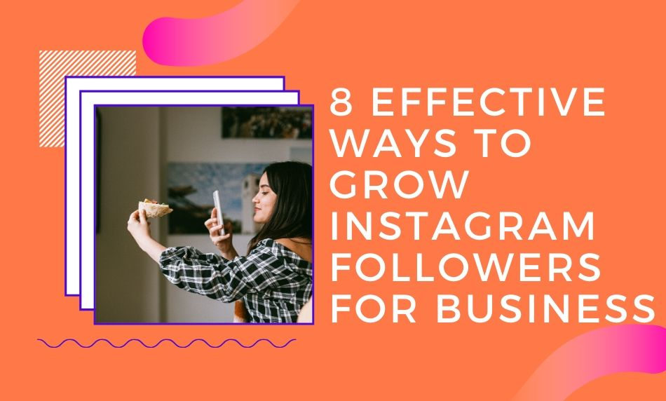 how to grow instagram followers for business